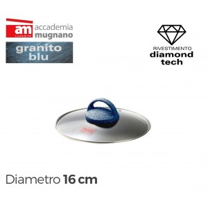 Coperchio in vetro 16 cm Accademia Mugnano linea GRANITO BLU Diamond Tech